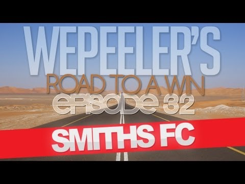 Wepeeler's FIFA 12 | Road to a Win Ep 32 (Smiths FC)