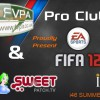 This event will be a pilot for future Pro Clubs offline events.