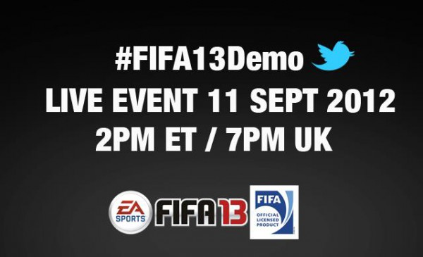 The FIFA 13 Demo will be available starting from Tuesday the 11th of September. Tune in to the LIVE demo event at 2PM ET / 7PM UK on September 11th!
