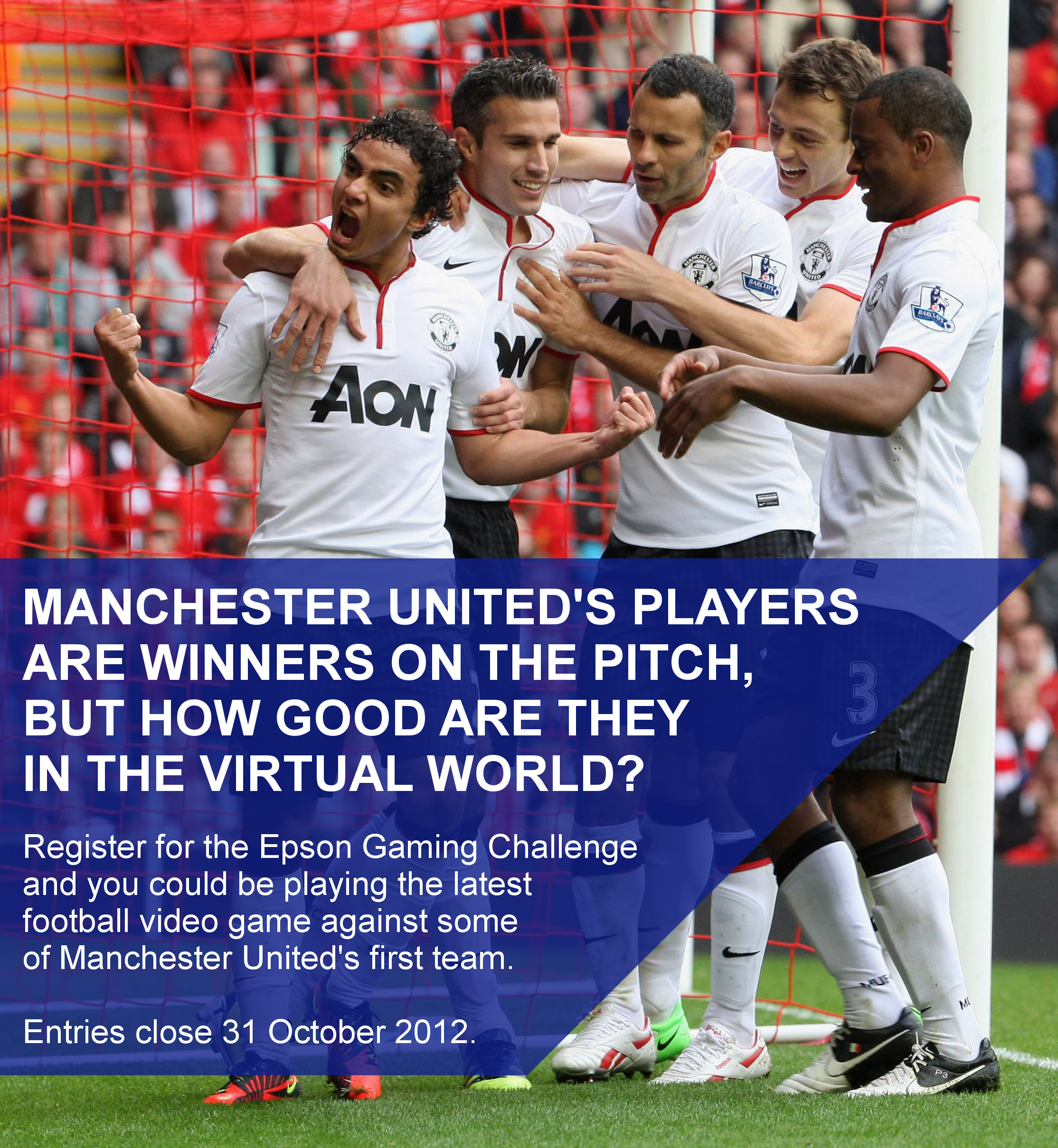 Enter the Epson Gaming Challenge by 31 October 2012 and you could be playing the latest football video game against some of Manchester United's first team players.