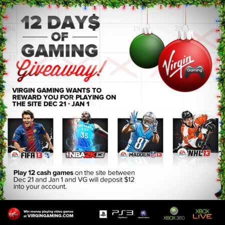 Play 12 cash games on Virgin Gaming before 1st January, and they'll give you $12.