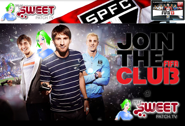 Join our FIFA 13 Club @ mySweetpatch.TV