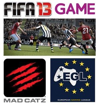 FIFA 13 Lock In with Mad Catz and EGL