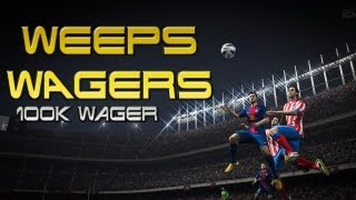 FIFA 13 UT | Weep's Wagers