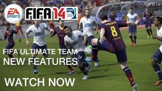 EA SPORTS FIFA 14 ULTIMATE TEAM | New Features And Improved Visuals