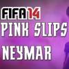 Wepeeler's Pink Slips Neymar