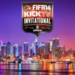 FIFA 14 KICKTV Invitational | Kicks Off in New York This Week