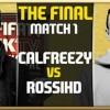 RossiHD v Calfreezy