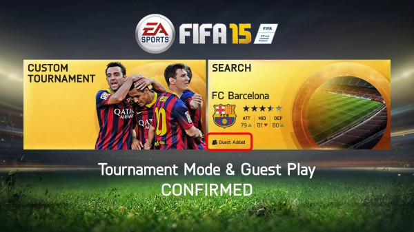 Tournament Mode & Guest Play: CONFIRMED for FIFA 15