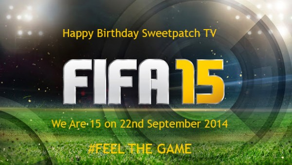 Happy Birthday Sweetpatch TV | We Are FIFA 15