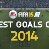 EA SPORTS FIFA 15 | Best Goals of 2014